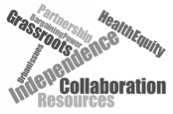 Independence - health equity - collaboration - resources wordle