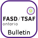 "Small icon: FASD Ontario logo above the word ""Bulletin"""